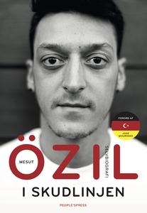 I skudlinjen (e-bog) af Mesut Özil, K