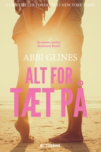 Alt for tæt på (e-bog) af Abbi Glines