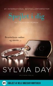 Spejlet i dig (lydbog) af Sylvia Day