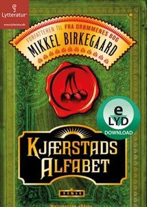 Kjærstads alfabet (lydbog) af Mikkel