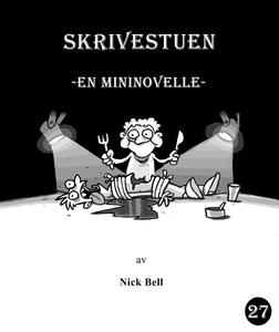 Skrivestuen (ebok) av Nick Bell