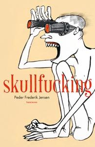 Skullfucking (e-bog) af Peder Frederi