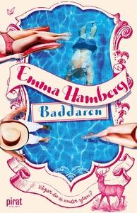 Baddaren (e-bok) av Emma Hamberg