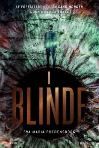 I blinde (e-bog) af Eva Maria Fredens