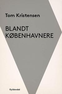 Blandt københavnere (e-bog) af Tom Kr