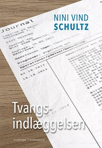 Tvangsindlæggelsen (e-bog) af Nini Vi