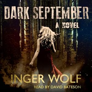 Dark September (lydbog) af Inger Wolf