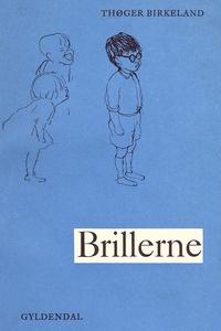 Brillerne (e-bog) af Thøger Birkeland