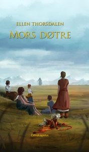 Mors døtre (ebok) av Ellen Thorsdalen