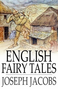 English Fairy Tales (e-bok) av Joseph Jacobs