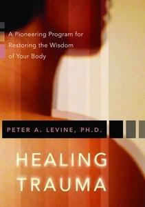 Healing Trauma (e-bok) av Peter A. PhD Levine