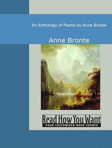 An Anthology of Poems by Anne Bronte (e-bok) av