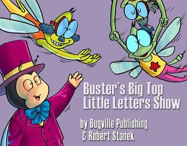 Buster's Big Top Little Letters Show. Alphabet