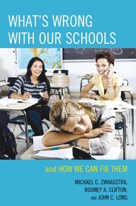 What's Wrong with Our Schools (e-bok) av Michae