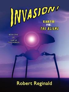Invasion! Earth vs. the Aliens (e-bok) av Rober