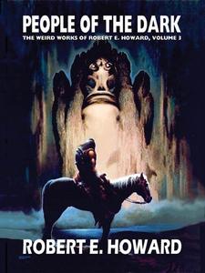 People of the Dark (e-bok) av Robert E. Howard,