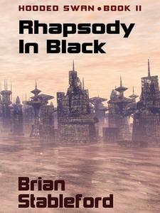 Rhapsody in Black (e-bok) av Brian Stableford