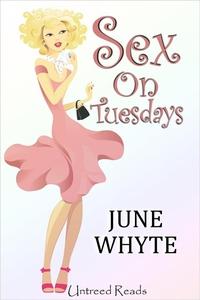 Sex on Tuesdays (e-bok) av June Whyte