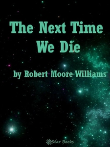 The Next Time We Die (e-bok) av Robert Moore Wi