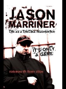 Life as a Chelsea Headhunter (e-bok) av Jason M