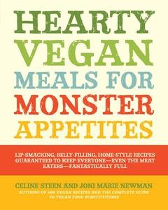 Hearty Vegan Meals for Monster Appetites (e-bok