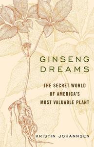 Ginseng Dreams (e-bok) av Kristin Johannsen