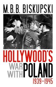 Hollywood's War with Poland, 1939-1945 (e-bok)