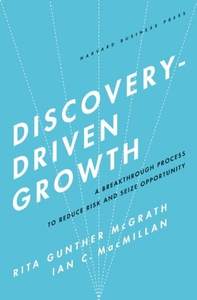 Discovery-Driven Growth (e-bok) av Rita Gunther