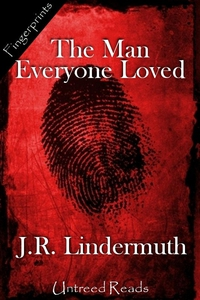 The Man Everyone Loved (e-bok) av J.R. Lindermu