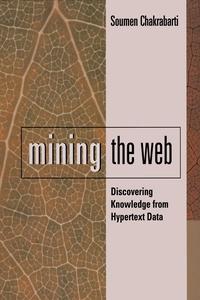 Mining the Web (e-bok) av Soumen Chakrabarti