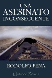 Una asesinato inconsecuente (e-bok) av Rodolfo