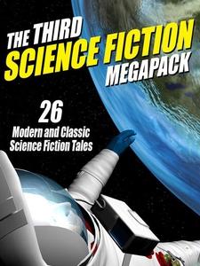 The Third Science Fiction MEGAPACK® (e-bok) av