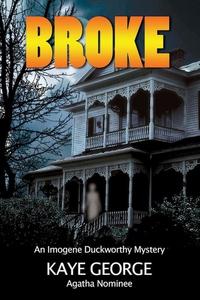 Broke (e-bok) av Kaye George