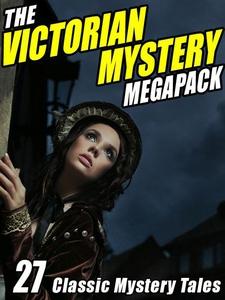 The Victorian Mystery Megapack (e-bok) av Wilki