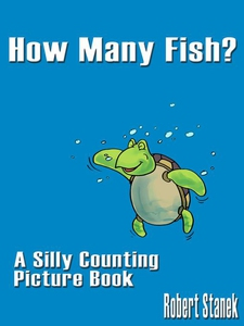 How Many Fish? A Counting Book for Preschool an