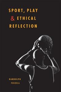 Sport, Play, and Ethical Reflection (e-bok) av