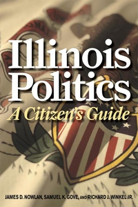 Illinois Politics (e-bok) av James D. Nowlan, S