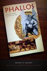 Phallos (e-bog) af Samuel R. Delany, Robert F. Reid-Pharr, Steven Shapiro, Steven Shaviro