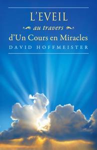 L'Eveil au Travers d'Un Cours en Miracles (e-bo