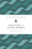 Treatise on Good Works