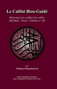 Le Califat Bien-Guidé (e-bog) af Maulana Muhammad Ali, Jérôme Armenio