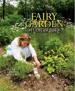 Fairy Garden Handbook (e-bok) av Liza Gardner W