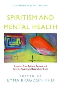 Spiritism and Mental Health (e-bok) av