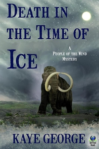 Death in the Time of Ice (A People of the Wind
