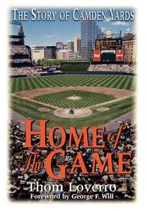 Home of the Game (e-bok) av Thom Loverro