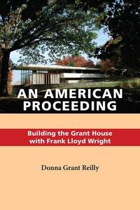 An American Proceeding (e-bok) av Donna Grant R