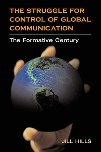 The Struggle for Control of Global Communicatio