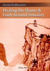 Healing the Shame and Guilt around Sexuality (e