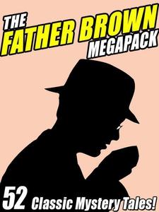 The Father Brown Megapack (e-bok) av G.K. Chest
