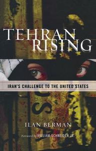 Tehran Rising (e-bog) af Ilan Berman